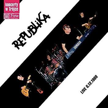 Koncerty W Trójce - Republika (Live 6.12.1998)