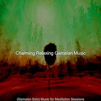 (Gamalan Solo) Music for Meditation Sessions