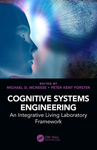 Cognitive Systems Engineering: An Integrative Living Laboratory Framework (English Edition)