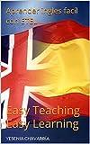 Aprender ingles facíl con ETEL: Easy Teaching Easy Learning (1)