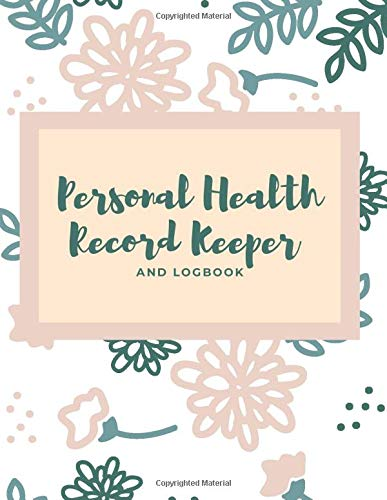 Personal Health Record Keeper And Logbook: Blood Pressure, Blood Sugar And Medications Daily Monitoring Book. Large Size Perfect For Elderly Or Those ... Additional Space For Personal Notes Inside