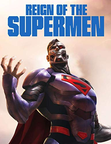 Reign of the Supermen: The Complete Screenplays
