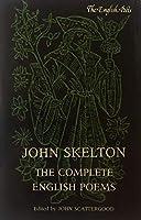 John Skelton: The Complete English Poems (English Poets)