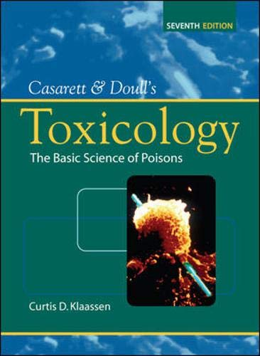 Casarett & Doull's Toxicology: The Basic Science of...