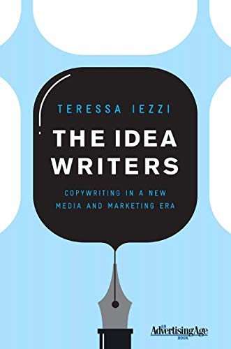 The Idea Writers: Copywriting in a New Media and...
