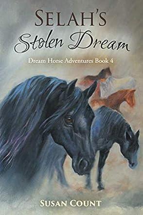 Selah's Stolen Dream