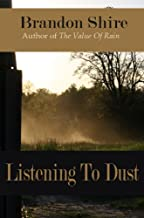 Listening To Dust (English Edition)