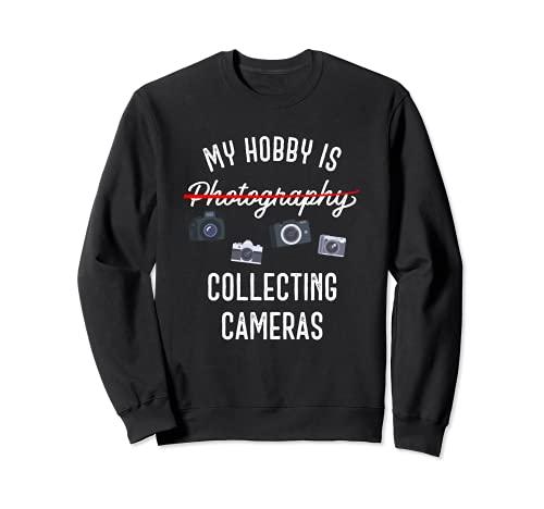 Coleccionista de cámara - Fotografía - Regalo de fotógrafo Sudadera