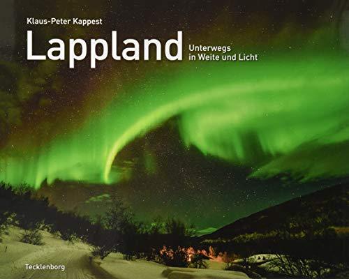 Lappland: Unterwegs in Weite und Licht