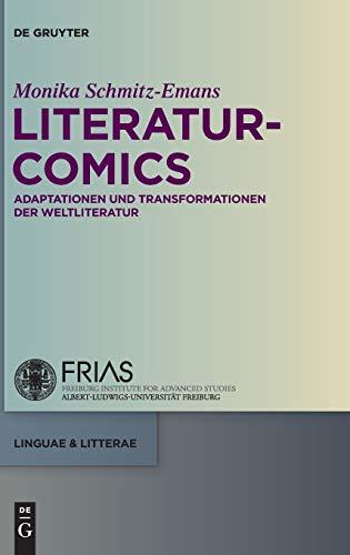 Literatur-Comics: Adaptationen und Transformationen der Weltliteratur (linguae & litterae, Band 10)