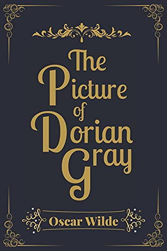 The Picture of Dorian Gray: Illustrated