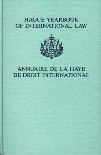 Hague Yearbook of International Law: Annuaire De La Haye De Droit International