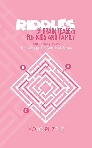 puzzle yo yo Riddles & Brain Teasers for Kids and Family: 500+ Funny Riddles to Challenge the Smartest Brains