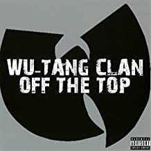 Off the Top by Wu-Tang Clan
