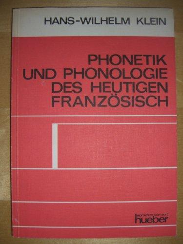 Phonetik und Phonologie des heutigen Französisch