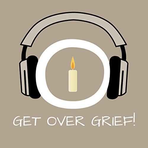 Get Over Grief! Trauer bewältigen mit Hypnose Titelbild
