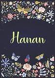 Hanan A5 ノートブック Notebook A5  パーソナライズされた名前 « Hanan »  女性 女の子 お母さん 姉妹 娘への誕生日プレゼント  デザイン 庭園  120 枚の裏地付きページ 小さいサイズの A5 14.8 x 21 cm