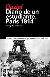 Diario de un estudiante. París 1914 par  Gaziel