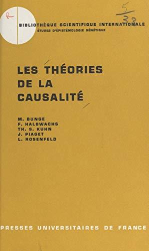 Les théories de la causalité (French Edition)