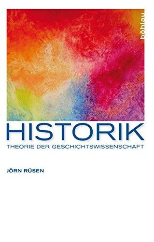 Historik: Theorie der Geschichtswissenschaft