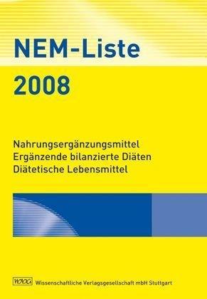 NEM-Liste 2008 - CD-ROM: Nahrungsergänzungsmittel - Ergänzende bilanzierte Diäten - Diätetische Lebensmittel