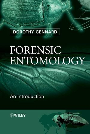 Forensic Entomology: An Introduction