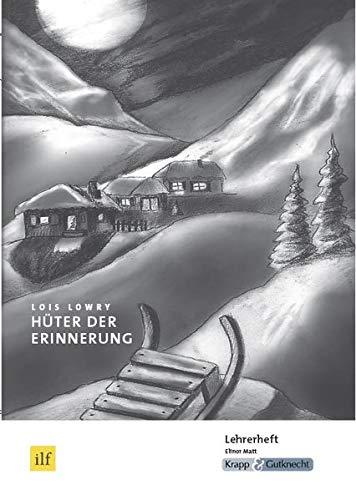 Hüter der Erinnerung - Lois Lowry: Unterrichtsmaterialien, Lehrerheft, Differenzierung