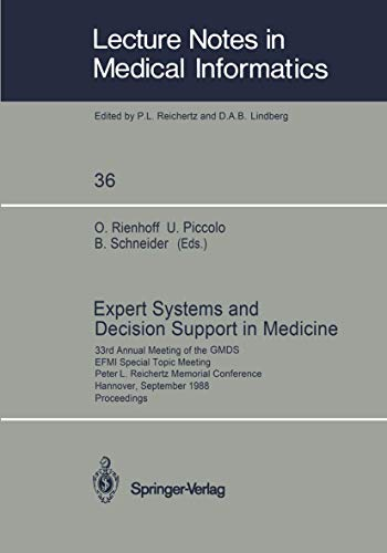 Expert Systems and Decision Support in Medicine: 33rd Annual Meeting of the GMDS EFMI Special Topic Meeting Peter L. Reichertz Memorial Conference ... Notes in Medical Informatics (36), Band 36)