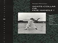 White-Collar or Hoe-Handle?: African Education under British Colonial Policy 1920-1945