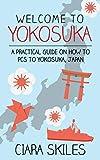 Welcome to Yokosuka: A Practical Guide On How to PCS to Yokosuka, Japan