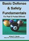 Basic Defense & Safety Fundamentals for Pool & Pocket Billiards