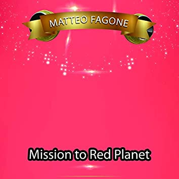 Mission to Red Planet