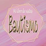 Mi libro de visitas 'Bautismo de niña': Mi bautizo niña/Libro De...