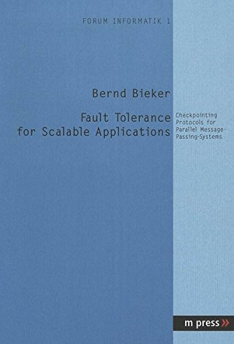 Fault Tolerance for Scalable Applications: Checkpointing Protocols for Parallel Message-Passing-Systems