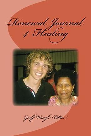 Renewal Journal 4: Healing: Volume 4
