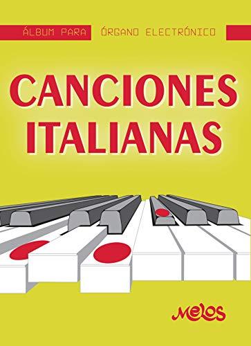 Canciones Italianas: Album para órgano electrónico (Spanish Edition)