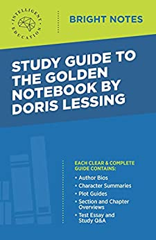 Study Guide to The Golden Notebook by Doris Lessing (Bright Notes) by [Intelligent Education]