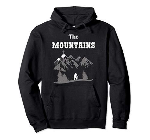 Montañeros y Senderistas - Las Montañas Sudadera con Capucha