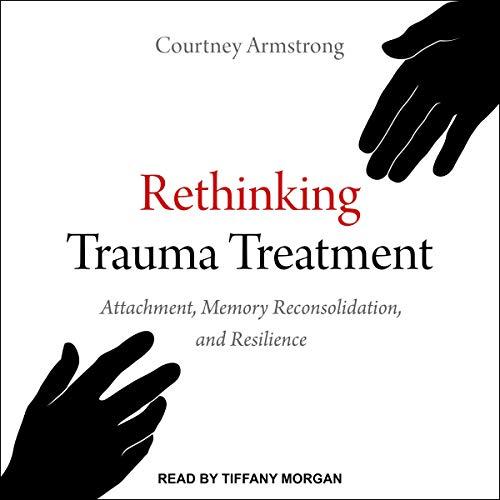 Rethinking Trauma Treatment cover art