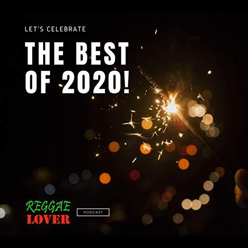 The Best of 2020 Reggae