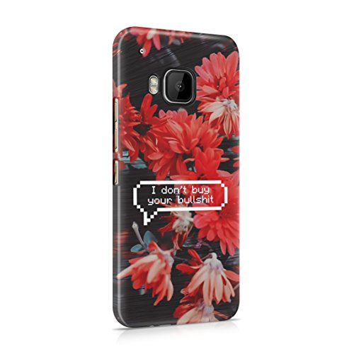 Pixel Bubble I Don't Buy Your Shit Flower Pattern Plastic Phone Snap On Back Case Cover Shell Compatible with HTC M9