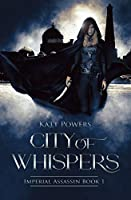 City of Whispers: Imperial Assassin Book 1