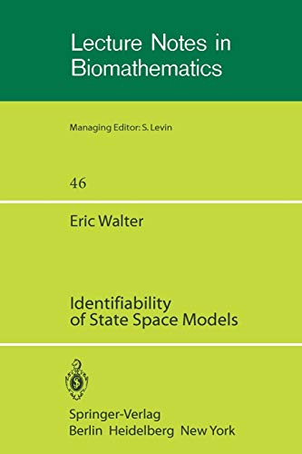 Identifiability of State Space Models: With Applications to Transformation Systems (Lecture Notes in Biomathematics (46), Band 46)