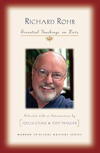 Richard Rohr: Essential Teachings on Love (Modern Spiritual Masters) (English Edition)