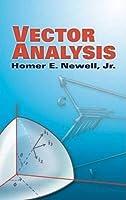 Vector Analysis (Dover Books on Mathematics) by Homer E. Newell Jr. Mathematics(2006-08-11)