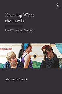 Knowing What the Law Is: Legal Theory in a New Key