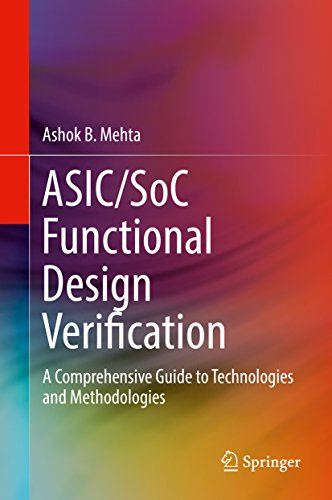 ASIC/SoC Functional Design Verification: A Comprehensive Guide to Technologies and Methodologies (English Edition)
