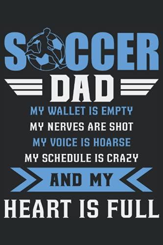 Papá de fútbol, cuaderno: Registre todas las ideas, pensamientos, consejos y trucos importantes en este cuaderno que puede escribir usted mismo en forma de diario o diario.