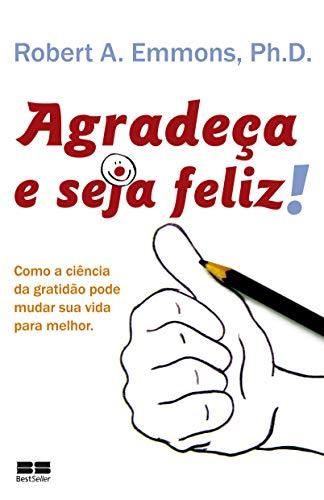 Agradeça e seja feliz!