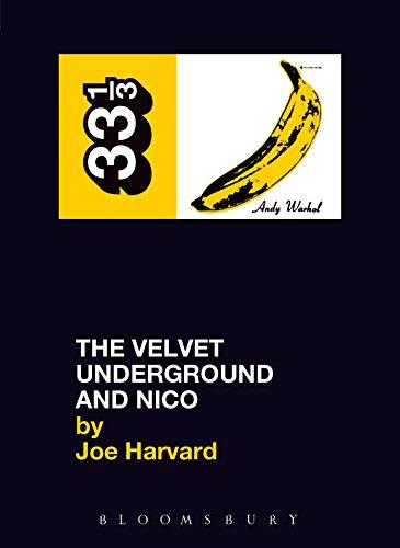 The Velvet Underground's The Velvet Underground and Nico (33 1/3 Book 11) (English Edition)